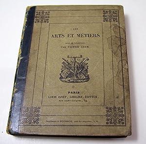 Les arts et métiers. Avec 24 vignettes par Victor Adam.: BERUFSWERK - ADAM, V.