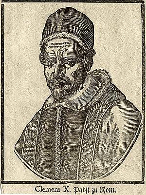 Rom 13. 07. 1590 - 22. 06. 1676 Rom). Papst der röm.-kath. Kirche von 1670 - 1676. Brustbild,.: ...