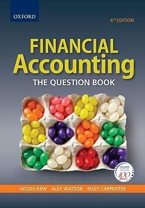Financial Accounting: The Question Book: Kew, Jacqui; Watson,