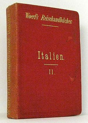 Italien in zwei Monaten II : Reisehandbuch von Leopold Marzorati. Mit Stadtplänen, Ansichten und ...