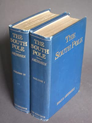 The South Pole: An Account of the: Amundsen, Roald; translated