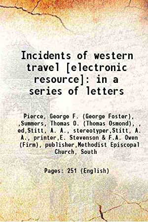 Incidents of western travel : in a: Pierce, George F.