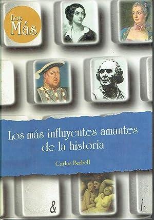 Los más influyentes amantes de la historia.: Carlos Berbell.