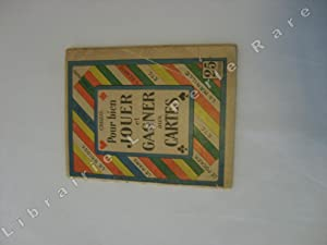 Pour bien jouer et gagner aux cartes.: CROZAL