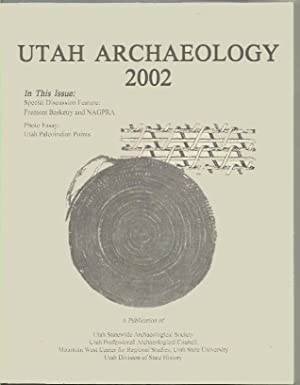 ]Utah Archeaology 2002 Volume 15 Number 1