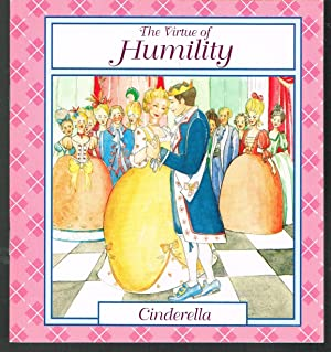 CINDERELLA, Virtue of Humility, a Leap Frog Book.