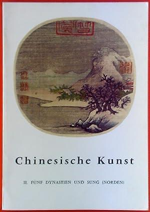 Chinesische Kunst II, Fünf Dynastien und Sung (Norden), Kleine Enzyklopädie der Kunst: Jean A. Keim