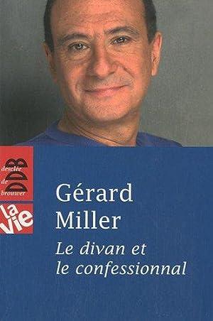Le divan et le confessionnal: Miller Gérard
