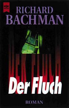 Der Fluch: Bachman, Richard:
