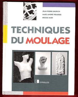 Techniques du Moulage : Alginates et Bandes: DELPECH Jean-Pierre ,