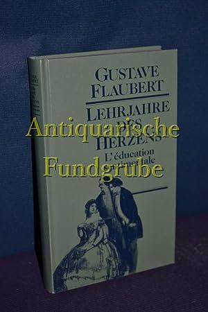 Die Erziehung des Herzens: Flaubert, Gustave: