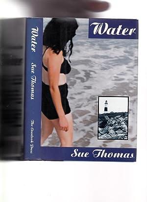 WATER ---- Author Signature & Author Inscription: Sue Thomas