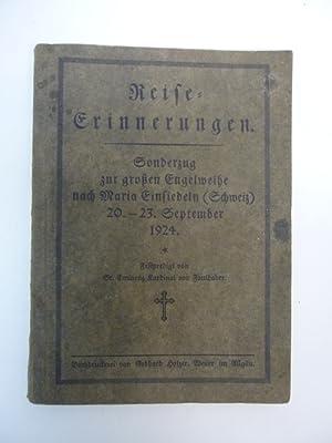 Reiseerinnerungen Pilgerreise Maria Einsiedeln - Sonderzug zur großen Engelweihe nach Maria ...