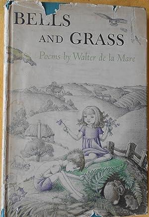 Bells and Grass: de la Mare,