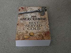 BEST SERVED COLD: SIGNED LINED UK UNCORRECTED: Joe Abercrombie