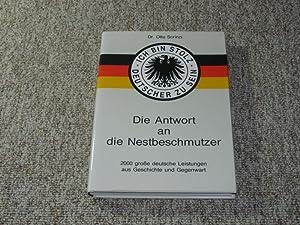 Die Antwort an die Nestbeschmutzer. Ich bin: Scrinzi, Otto (Hrsg.):