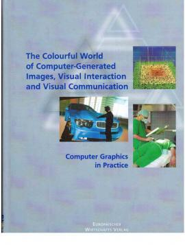 The Colourful World of Computer-Generated Images, Visual: Encarnacao, Jose Luis
