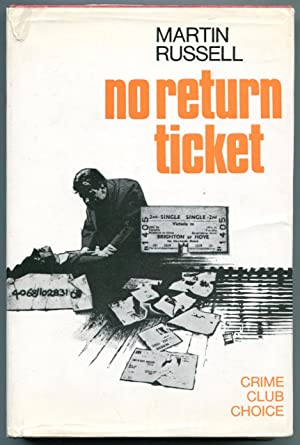 No return ticket.: Russell, Martin