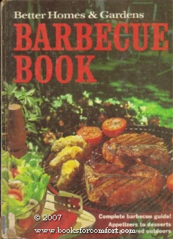 Better Homes & Gardens Barbecue Book: Better Homes &