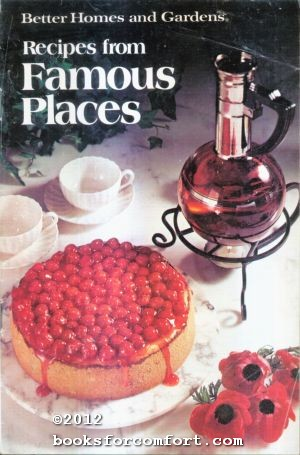 Better Homes & Gardens Recipes from Famous: Better Homes &