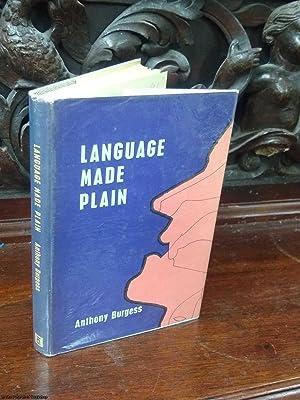 Language Made Plain: Burgess, (Anthony)