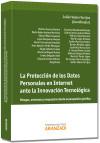 La protección de los datos personales en Internet ante la innovación tecnológica : riesgos, ...