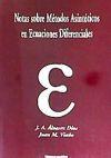 Notas sobre métodos asintóticos en ecuaciones diferenciales: Álvarez Dios, J.