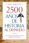 2500 años de historia al desnudo: Tony Perrottet