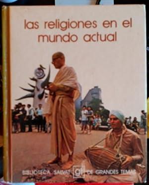 LAS RELIGIONES EN EL MUNDO ACTUAL.