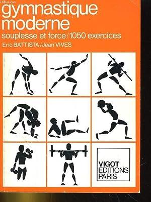 EXERCICES DE GYMNASTIQUE. SOUPLESSE ET FORCE: BATTISTA / VIVES