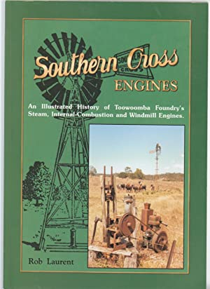 SOUTHERN CROSS ENGINES. An Illustrated History of: Laurent, Rob