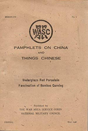 Pamphlets on China and Things Chinese May
