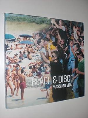 Beach & Disco. Introduction by James Lingwood. Essay by Jon Bird.: VITALI, Massimo: