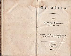 Palästina / Von Karl von Raumer: von Raumer, Karl: