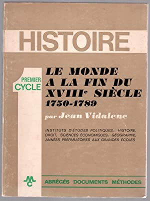 Le monde à la fin du XVIIIe: Jean Vidalenc
