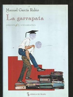 GARRAPATA - LA: GARCIA RUBIO, MANUEL