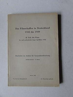 Das Filmschaffen in Deutschland 1935 bis 1939 - Teil II: Die Filme - In- und ausländische lange ...