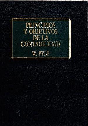 PRINCIPIOS Y OBJETIVOS DE LA CONTABILIDAD: W. PYLE