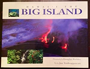 Hawai'i The Big Island / The Island of Hawai'i (Signed by Douglas Peebles)