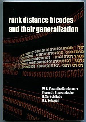Rank Distance Bicodes and their Generalization: Kandasamy, W. B.
