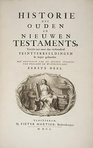 Historie des Ouden En Nieuwen Testaments. 2-vols.: Mortier, Pieter (Editor)