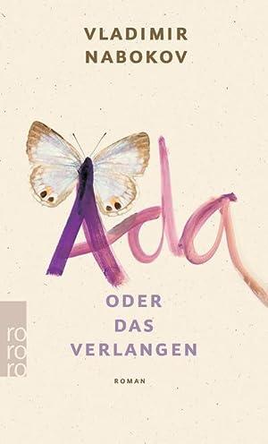 Ada oder Das Verlangen : Aus den: Vladimir Nabokov