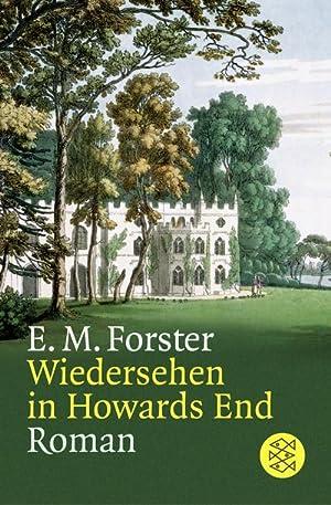 Wiedersehen in Howards End: Edward Morgan Forster