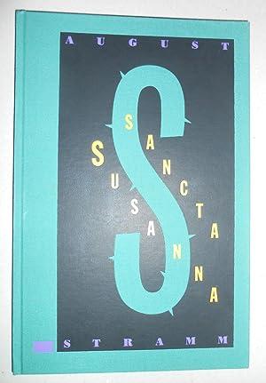 Sancta Susanna. Mit fünf, davon drei zweifarbigen: Stramm, August: