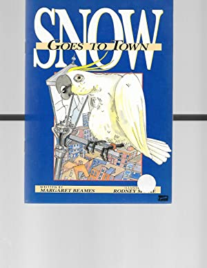 Snow Goes to Town (Literacy 2000 Stage: Beames, Margaret
