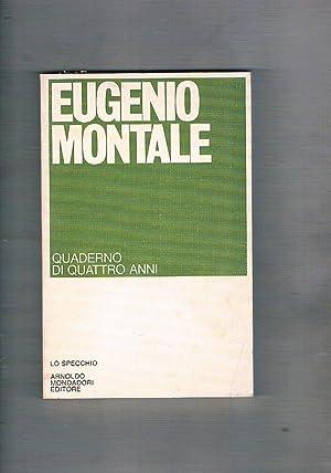 Quaderno di quattro anni. Prima edizione. Coll.: MONTALE Eugenio.