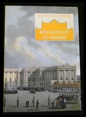Museumsführer - Königspalast zu Madrid: Sancho, José Luis: