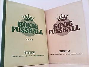 König Fußball - Ein Bilderalbum aus dem Fußballgeschehen unserer Tage. Hier Folge 1 und Folge II. ...