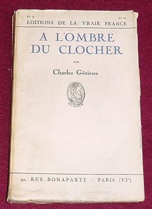 A L'OMBRE DU CLOCHER: GENIAUX Charles