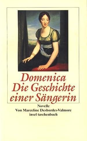 Domenica - Die Geschichte einer Sängerin : Desbordes-Valmore, Marceline: